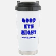 blue, Good Eye Might, h Stainless Steel Travel Mug
