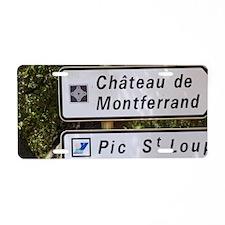 Chateau Ste Agnes. Pic St L Aluminum License Plate