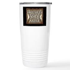WW DR new Yard Sign Travel Coffee Mug