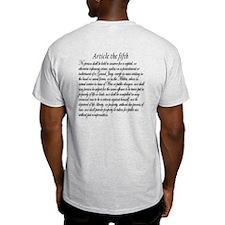 Bill of Rights/5th Amendment T-Shirt