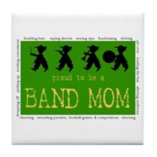 Proud to be a Band Mom Tile Coaster