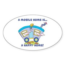 Mobile Home (Trailer) is a Happy Home Decal