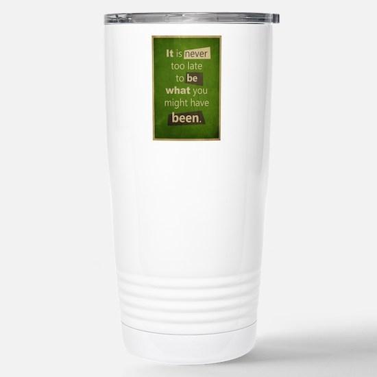 Never too Late Stainless Steel Travel Mug