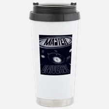 Master of Your Universe Stainless Steel Travel Mug