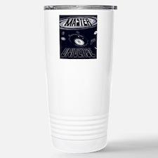 Master of Your Universe Travel Mug