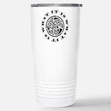 ItIsWhatItIs12x12 Stainless Steel Travel Mug