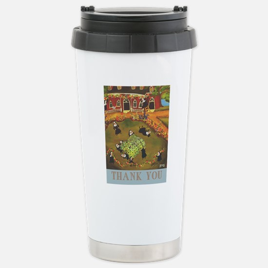 Funny Nuns Thank You Stainless Steel Travel Mug