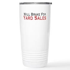 Will Brake For Yard Sales Travel Mug