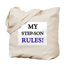 My STEP-SON Rules! Tote Bag