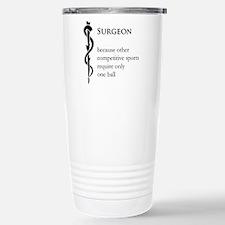 Surgeon Because... Travel Mug