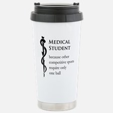 Medical Student Because Stainless Steel Travel Mug