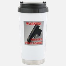 This Gun is Loaded Travel Mug