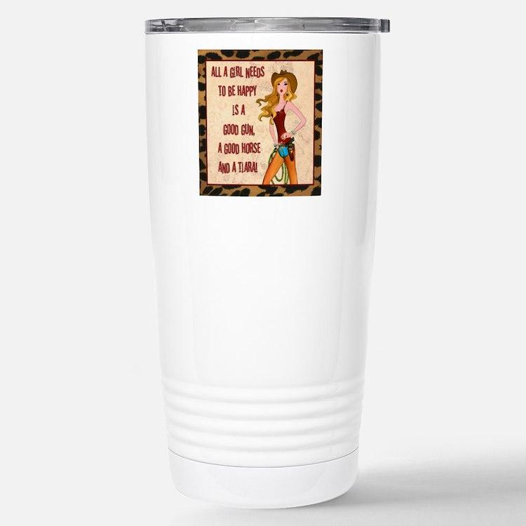 All A Cowgirl Needs Travel Mug