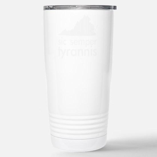 Sic Semper Tyrannis Stainless Steel Travel Mug