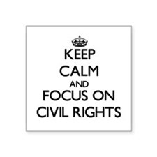Keep Calm and focus on Civil Rights Sticker