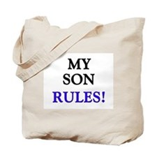 My SON Rules! Tote Bag