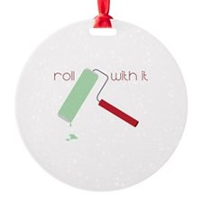 Roll with it Ornament