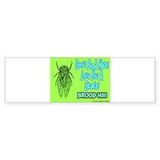 Don't Be A Hata Love You A Cicada Bumper Bumper Sticker