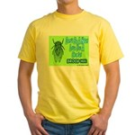 Don't Be A Hata Love You A Cicada Yellow T-Shirt
