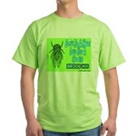 Don't Be A Hata Love You A Cicada Green T-Shirt
