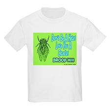 Don't Be A Hata Love You A Cicada T-Shirt