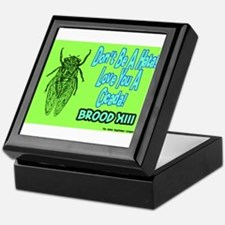 Don't Be A Hata Love You A Cicada Keepsake Box