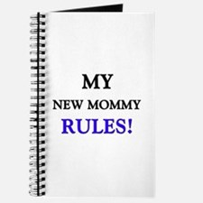 My NEW MOMMY Rules! Journal