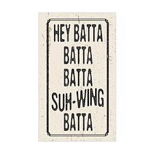 Hey Batta Batta 814 Decal