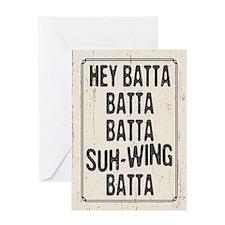 Hey Batta Batta 814 Greeting Card