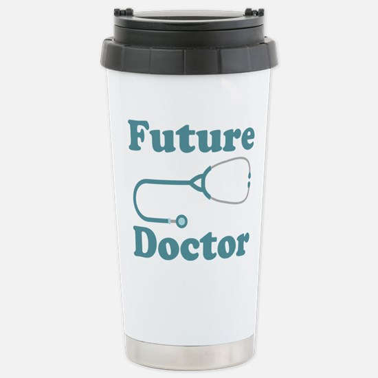 Future Doctor With Stet Stainless Steel Travel Mug