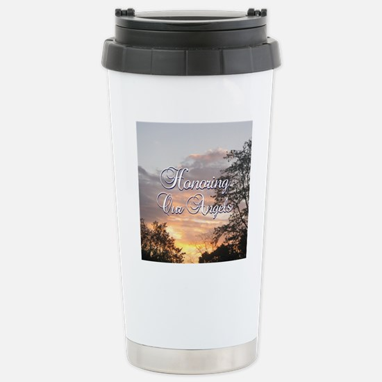 Honoring Our Angels Stainless Steel Travel Mug