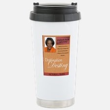 destination destiny Stainless Steel Travel Mug