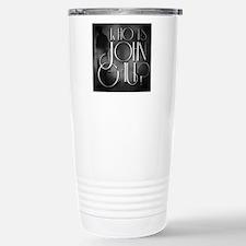 Who is John Galt? Travel Mug