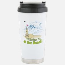 I'd rather be at the Be Stainless Steel Travel Mug