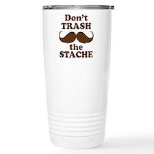 Dont Trash the Stache Travel Mug