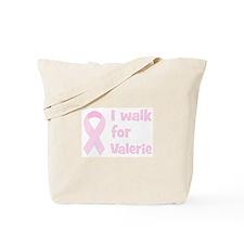 Walk for Valerie Tote Bag