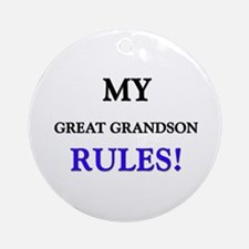 My GREAT GRANDSON Rules! Ornament (Round)