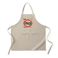 Just Say No ISIS Terrorism Apron