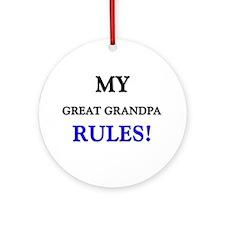 My GREAT GRANDPA Rules! Ornament (Round)