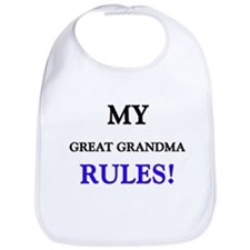 My GREAT GRANDMA Rules! Bib