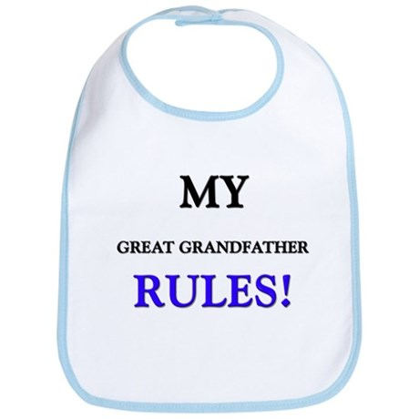 My GREAT GRANDFATHER Rules! Bib