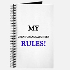 My GREAT GRANDDAUGHTER Rules! Journal