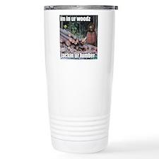 Lumber Jackin Travel Mug