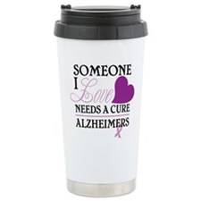 Someone I Love.... Travel Mug