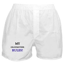 My GRANDMOTHER Rules! Boxer Shorts