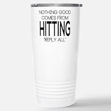 Reply All Travel Mug