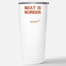 Meat is murder Travel Mug