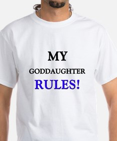 My GODDAUGHTER Rules! Shirt