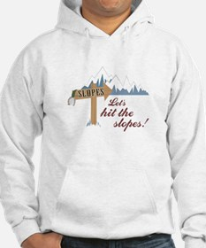 Let's Hit the Slopes! Hoodie