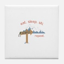 Slopes Eat. Sleep. Ski. Repeat. Tile Coaster